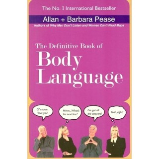 The Definitive Book of Body Language 01 Edition