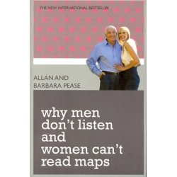 Why Men Do Not Listen And Women Can Not Read Maps New ed Edition