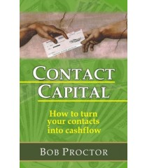 Contact Capital: How to Turn Your Contacts into Cashflow