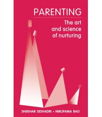 Parenting: The Art and Science of Nurturing